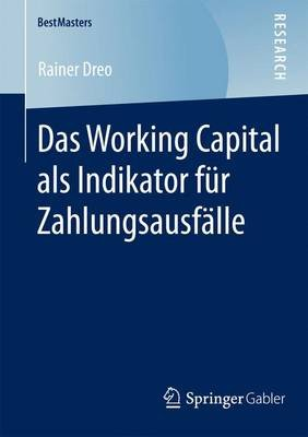 Das Working Capital ALS Indikator Fr Zahlungsausf Lle (English, German, Electronic book text): Rainer Dreo