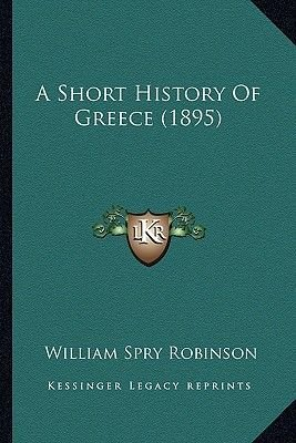 A Short History Of Greece 1895