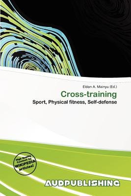 Cross-Training (Paperback): Eldon A. Mainyu