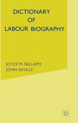 Dictionary of Labour Biography - Volume 2 (Hardcover): Joyce M. Bellamy, John Saville
