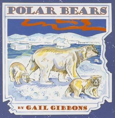 Polar Bears (CD): Gail Gibbons