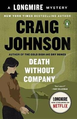 Death Without Company - Walt Longmire Mysteries (Paperback): Craig Johnson