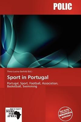 Sport in Portugal (Paperback): Theia Lucina Gerhild