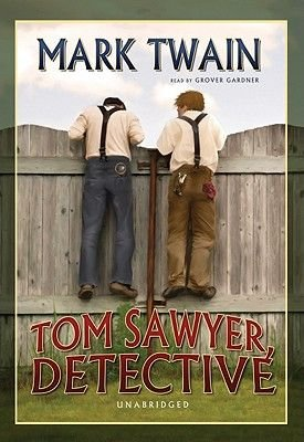 Tom Sawyer, Detective (Standard format, CD): Mark Twain