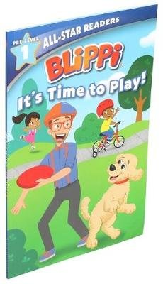 Blippi: It's Time to Play: All-Star Reader Pre-Level 1 (Paperback): Nancy Parent