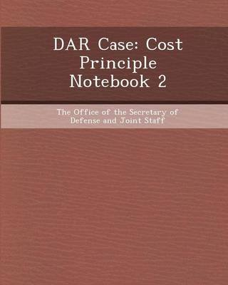Dar Case - Cost Principle Notebook 2 (Paperback): Carolyn Marie Gallogly