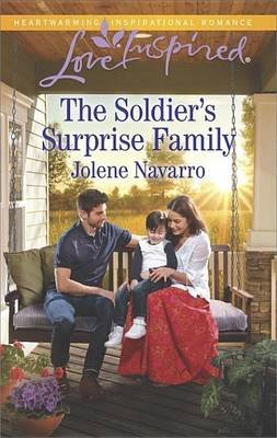 The Soldier's Surprise Family (Electronic book text): Jolene Navarro