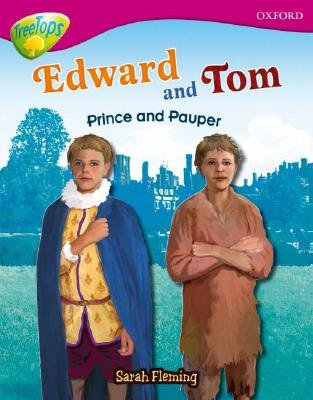 Oxford Reading Tree: Level 10: Treetops Non-Fiction: Edward and Tom: Prince and Pauper (Paperback): Sarah Fleming