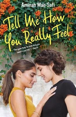 Tell Me How You Really Feel (Hardcover): Aminah Mae Safi