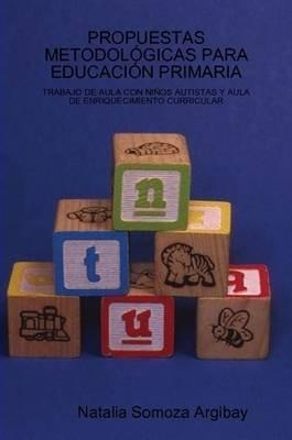Propuestas Metodologicas Para Educacion Primaria (Spanish, Paperback): Natalia Somoza Argibay