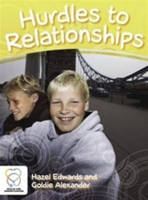 Hurdles to Relationships (Paperback): Hazel Edwards, Goldie Alexander