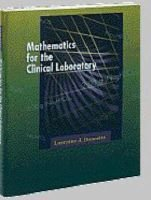 Mathematics for the Clinical Laboratory (Paperback): Lorraine J. Doucette
