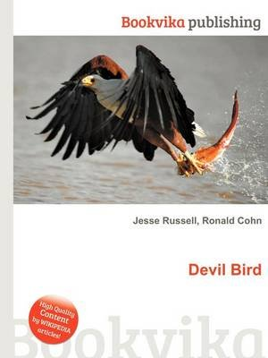 Devil Bird (Paperback): Jesse Russell, Ronald Cohn