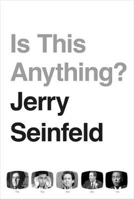 Is This Anything? (Hardcover): Jerry Seinfeld