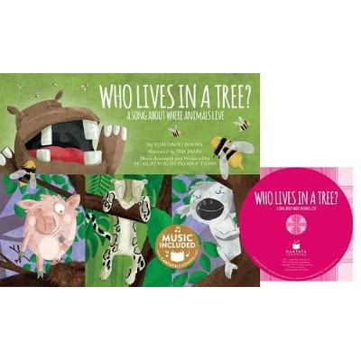 Who Lives in a Tree? - A Song about Where Animals Live (Paperback): Tom David Barna