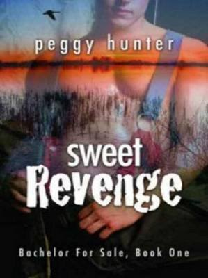 Sweet Revenge (Electronic book text): Peggy Hunter