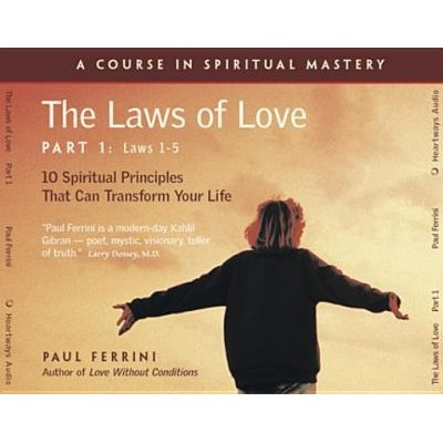 Laws of Love, Pt. 1: Laws 1 to 5 (CD): Paul Ferrini