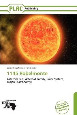1145 Robelmonte (Paperback): Epimetheus Christer Hiram
