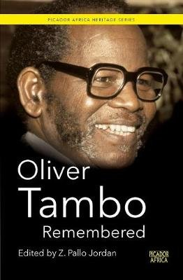 Oliver Tambo remembered (Paperback): Pallo Z. Jordan