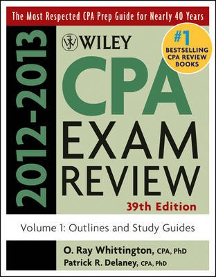 Wiley CPA Examination Review, Outlines and Study Guides (Electronic book text, 39th Volume 1 ed.): Patrick R. Delaney, O. Ray...