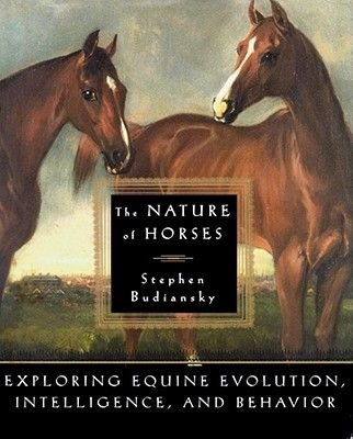 The Nature of Horses (Book): Stephen Budiansky