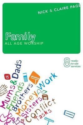 Family - All Age Worship (Paperback): Nick Page, Claire Page