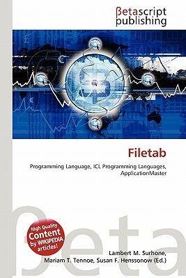 Filetab (Paperback): Lambert M. Surhone, Mariam T. Tennoe, Susan F. Henssonow