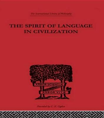 The Spirit of Language in Civilization (Electronic book text): K. Vossler