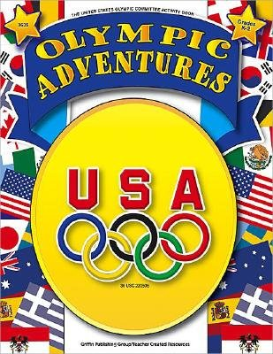 Olympic Adventures - Grades K-2 (Paperback, New): United States Olympic Committee