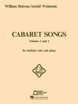 William Bolcom - Cabaret Songs Volumes 1 And 2 (Paperback, 4th ed.): William Bolcom
