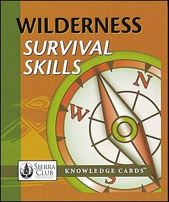 Wilderness Survival Skills Knowledge Cards Quiz Deck (Game): J. Baldwin