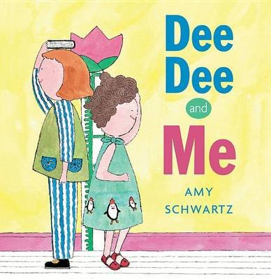 Dee Dee and Me (Paperback): Amy Schwartz