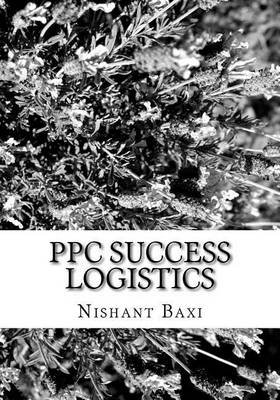 Ppc Success Logistics (Paperback): MR Nishant K Baxi