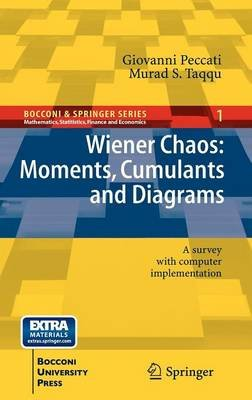 Wiener Chaos: Moments, Cumulants and Diagrams - A survey with Computer Implementation (Hardcover, 2011): Giovanni Peccati,...
