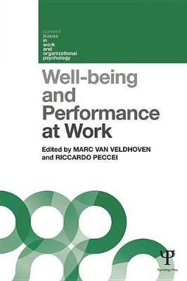 Well-being and Performance at Work - The role of context (Electronic book text): Marc Van Veldhoven, Riccardo Peccei