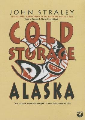 Cold Storage, Alaska (MP3 format, CD): John Straley