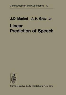Linear Prediction of Speech (Paperback, Softcover reprint of the original 1st ed. 1976): John D Markel, A. H. Gray