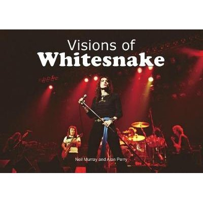 Visions of Whitesnake (Paperback): Neil Murray