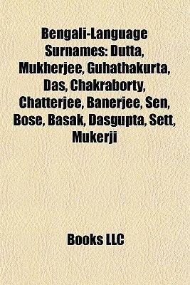 Bengali-Language Surnames - Dutta, Mukherjee, Guhathakurta