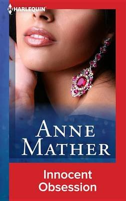 Innocent Obsession (Electronic book text): Anne Mather