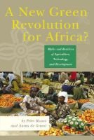 A New Green Revolution for Africa? - Myths and Realities of Agriculture, Technology and Development (Paperback): Peter Rosset