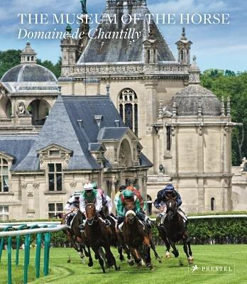 The Museum of the Horse (Hardcover): Philip Jodidio