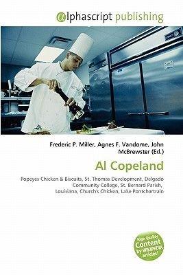 Al Copeland (Paperback): Frederic P. Miller, Agnes F. Vandome, John McBrewster