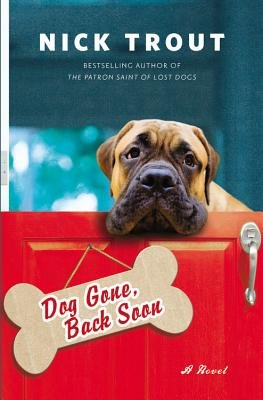 Dog Gone, Back Soon (Electronic book text): Nick Trout