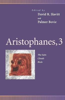 Aristophanes, 3 - The Suits, Clouds, Birds (Paperback): Aristophanes