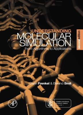 Understanding Molecular Simulation - From Algorithms to Applications (Electronic book text, 2nd ed.): Dan Frenkel, Daan...