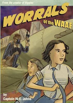 Worrals of the WAAF (Hardcover): W.E. Johns