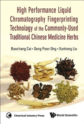 High Performance Liquid Chromatography Fingerprinting Technology Of The Commonly-used Traditional Chinese Medicine Herbs...