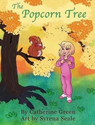 The Popcorn Tree - An Adventurous Tale (Hardcover): Catherine Green
