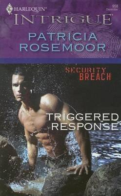 Triggered Response (Electronic book text): Patricia Rosemoor